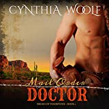 Mail Order Doctor: The Brides of Tombstone, Book 2