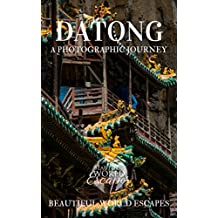 Datong: A Photographic Journey