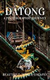 #10: Datong: A Photographic Journey