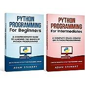 Python Programming: Python Programming for Beginners, Python Programming for Intermediates  (English Edition)