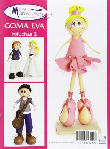 Literaruta Goma Eva. Especial Fofuchas - Número 2 (Manos Maravillosas)