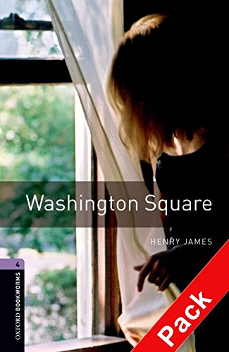 Oxford Bookworms Library: Oxford Bookworms 4. Washington Square CD Pack: 1400 Headwords