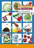 La Costituzione in classe. Vol. 1-2. Con espansione online. Per le Scuole superiori. Con CD-ROM