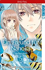 Ein Freund für Nanoka - Nanokanokare 05 hier kaufen