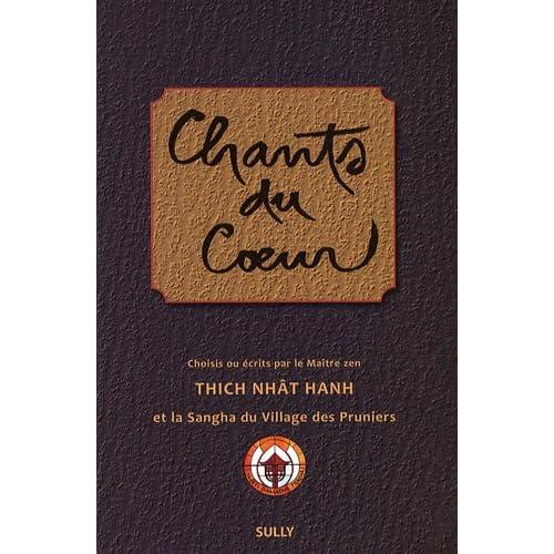 Chants du Cœur, et la Sangha du Village des Pruniers
