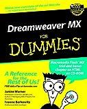 Dreamweaver MX For Dummies (For Dummies Series)