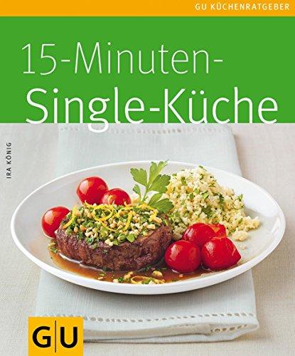 15-Minuten-Singleküche (GU KüchenRatgeber_2005)