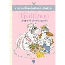 LES TROTTINOU - LE GRAND DEMENAGEMENT