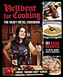 Hellbent for Cooking by Annick Giroux (12-Jan-2012) Paperback