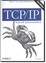 TCP/IP Network Administration (Classique Us)