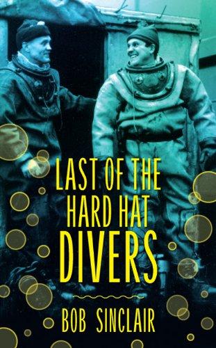 Last of the Hard Hat Divers (Hat Diver)