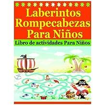 Laberintos Rompecabezas Para Niños: Libro de actividades Para Niños
