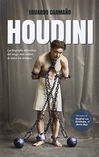 Houdini (Memorias y biografías) por J. Eduardo Caamaño