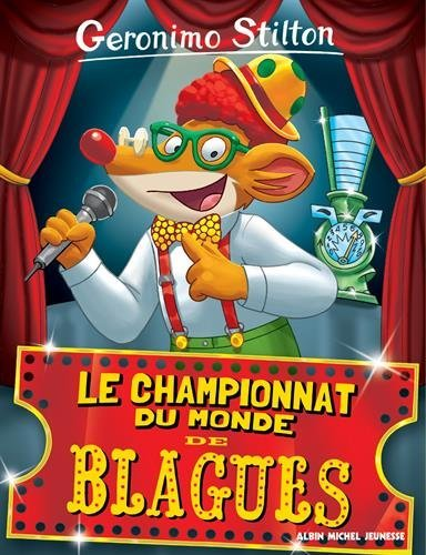 Geronimo Stilton, Tome 26 : Le championnat du monde des blagues por Geronimo Stilton
