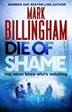 Die of Shame: Includes short story exclusive to hardback