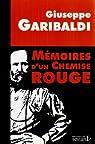 Mémoires d´un chemise rouge par Garibaldi