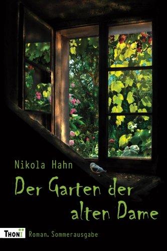 Der Garten der alten Dame: Roman. Sommerausgabe (Verbotener Garten, Band 2) (Garten Der Frauen)
