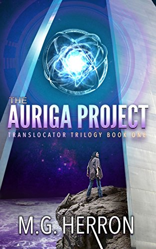 The Auriga Project: Volume 1 (Translocator Trilogy)