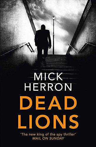 Buchseite und Rezensionen zu 'Dead Lions: Jackson Lamb Thriller 2' von Mick Herron