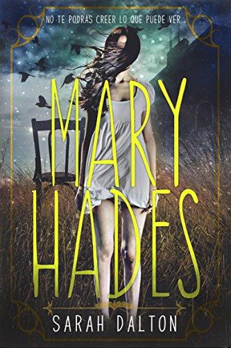 Mary Hades por Sarah Dalton