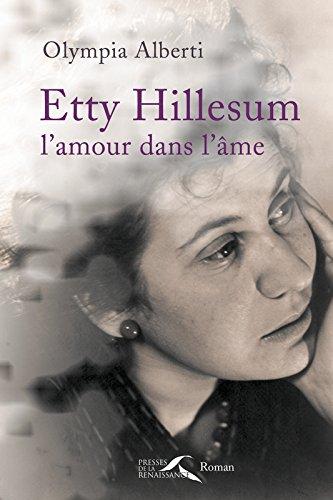 Etty Hillesum, l'amour dans l'me