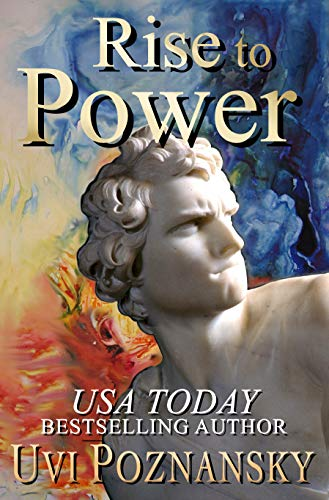 Rise to Power (The David Chronicles book 1) by Uvi Poznansky