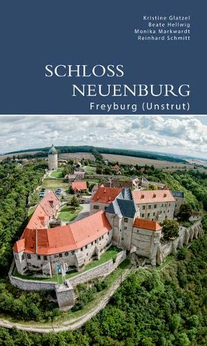 Schloss Neuenburg: Freyburg (Unstrut) (DKV-Edition)