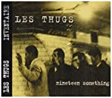 Songtexte von Les Thugs - Nineteen Something