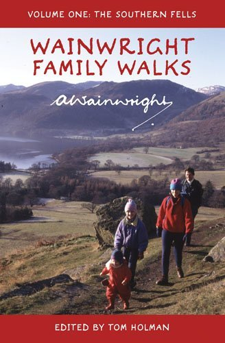 Wainwright Family Walks Vol 1: The Southern Fells by Alfred Wainwright (2012-07-05)