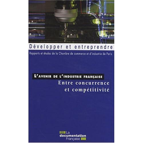 L'avenir de l'industrie française : entre concurrence et compétitivité