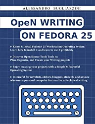 OpeN Writing On Fedora 25: Black&White Edition