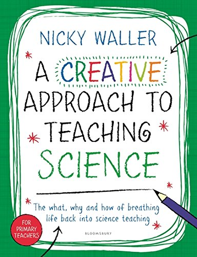A Creative Approach to Teaching Science por Nicky Waller