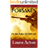 Forsaken: On the Edge of Oblivion (Beauty of Life Book 1)