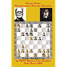 The Frankenstein-Dracula Variation in the Vienna Game of Chess (English Edition)