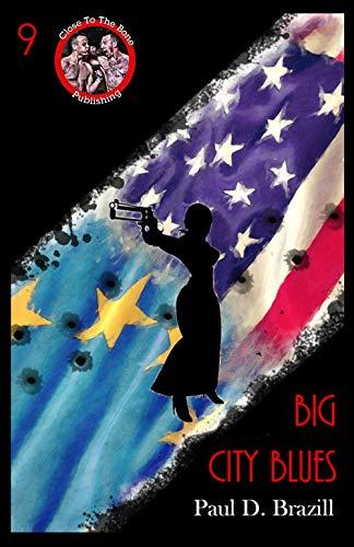 Big City Blues (Near To The Knuckle Book 9) (English Edition) (Les Paul Douglas Case)