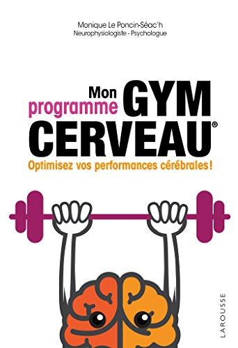 Mon programme Gym cerveau par Monique Le Poncin