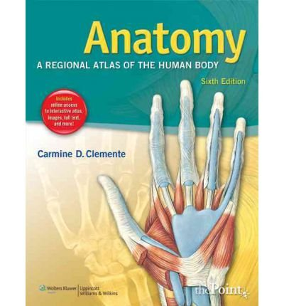 [(Anatomy: A Regional Atlas of the Human Body)] [Author: Carmine D. Clemente] published on (September, 2010)