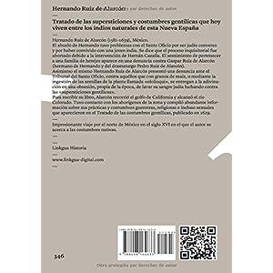 Tratado De Las Supersticiones Y Costumbres Gentilicas Que Hoy Viven Entre Los Indios Naturales De Esta Nueva España (Diferencias / Differences) (Memo