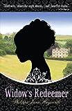 The Widow's Redeemer by Philippa Jane Keyworth
