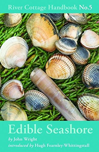 Edible Seashore: River Cottage Handbook No.5