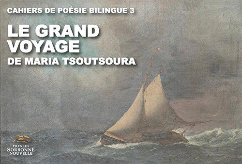 Le grand voyage : Edition bilingue français-grec