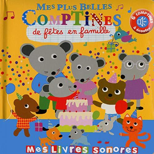 Mes plus belles comptines de fêtes en famille par Marie Deloste