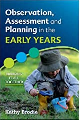Observation, Assessment and Planning in The Early Years - Bringing it all together Paperback