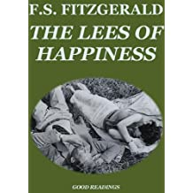 The Lees of Happiness (Annotated) (English Edition)