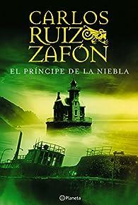 El príncipe de la niebla par Carlos Ruiz Zafón