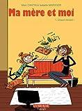 Telecharger Livres Ma mere et Moi tome 1 Chaud Devant 01 (PDF,EPUB,MOBI) gratuits en Francaise