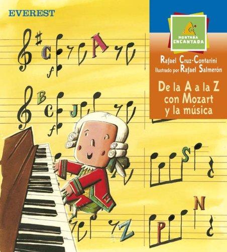 De la A a la Z con Mozart y la música (Montaña encantada) por Cruz-Contarini  Rafael