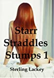 Starr Straddles Stumps 1: The Awakening (English Edition)