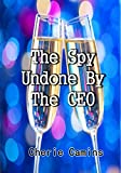 The Spy Undone By The CEO (English Edition)
