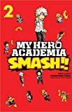 My Hero Academia Smash!! 2: Volume 2